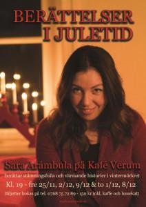 """Lagom till första advent har Saras nya föreställning """"Berättelser i juletid"""" premiär.  Kom och njut av berättelser,  julstämning och en lussekatt."""